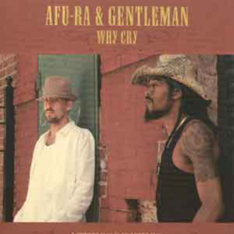 Afu-Ra - Why cry feat. Gentleman
