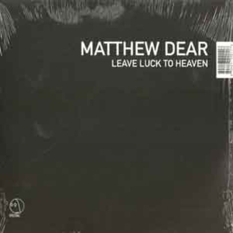 Matthew Dear - Leave luck to heaven
