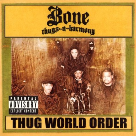 Bone Thugs-N-Harmony - Thug world order