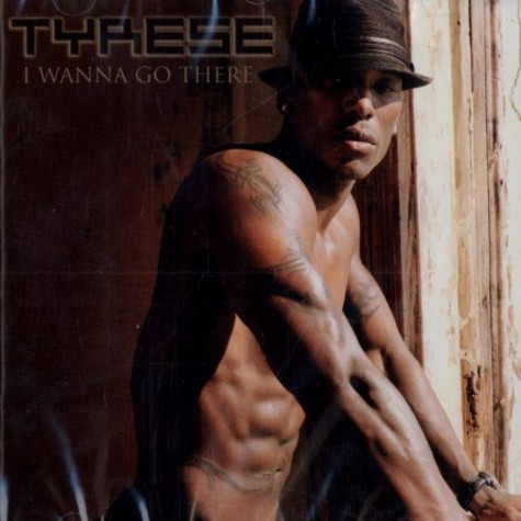 Tyrese - I wanna go there