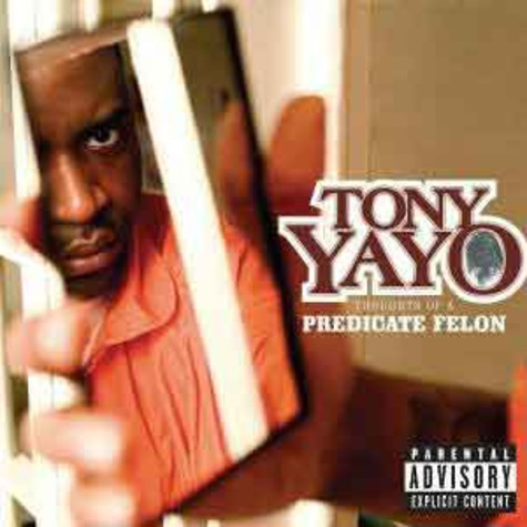 Tony Yayo of G-Unit - Thoughts of a predicate felon