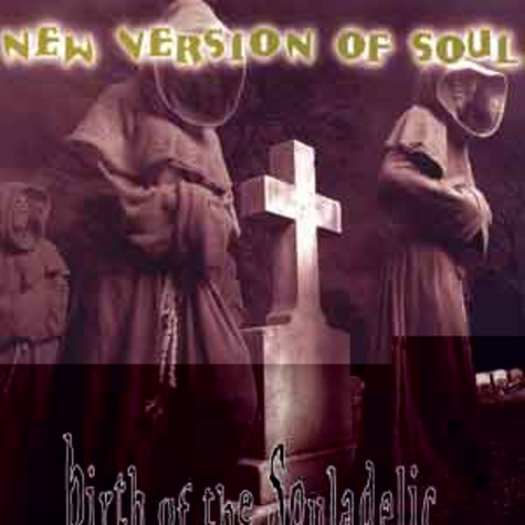 New Version of Soul - Birth of the souladelic