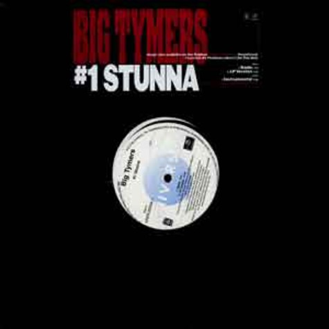 Big Tymers - #1 stunna