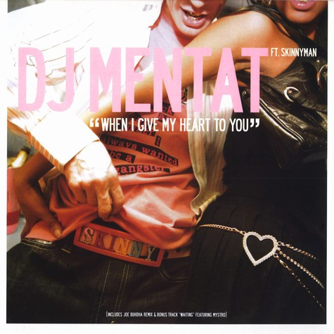 DJ Mentat - When i give my heart to you feat. Skinnyman