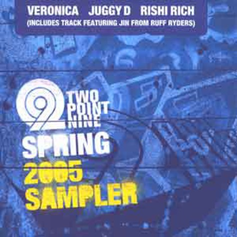 Veronica, Juggy D & Rishi Rich - Two point nine spring 2005 sampler