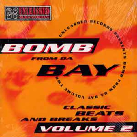Paris - Unleashed Records Presents Bomb From Da Bay Volume 2: Classic Beats And Breaks