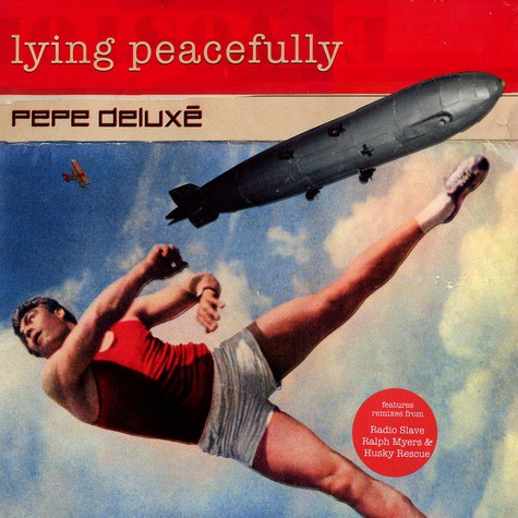 Pepe Deluxe - Living peacefully