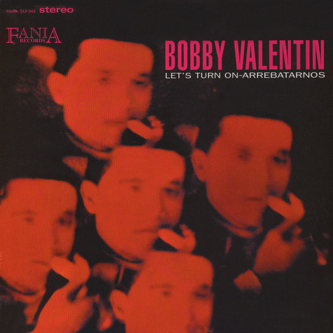 Bobby Valentin - Lets turn on - arrebatarnos