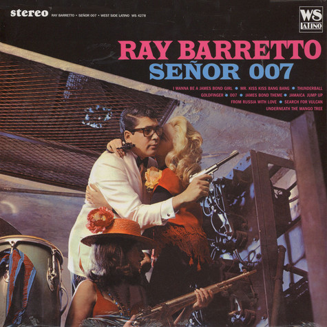Ray Barretto - Senor 007