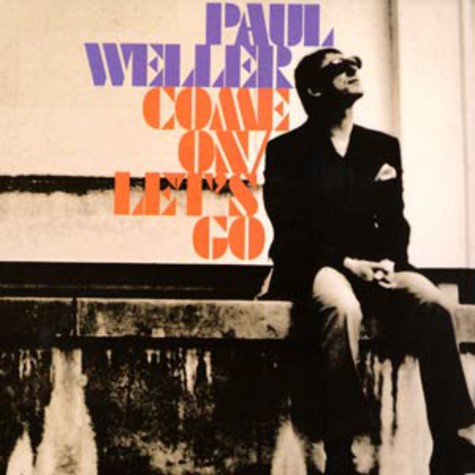 Paul Weller - Come on / let's go