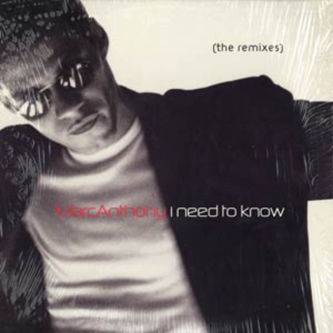 Marc Anthony - I need to know remixes