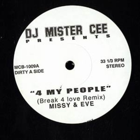Missy Elliott & Eve - 4 my people remix