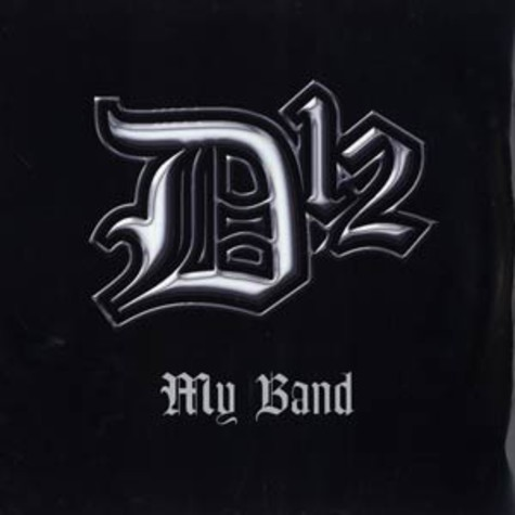 D 12 - My band