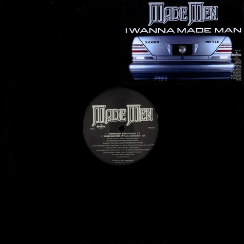 Made Men - I wanna made man