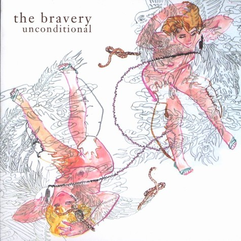 Bravery, The - Unconditional