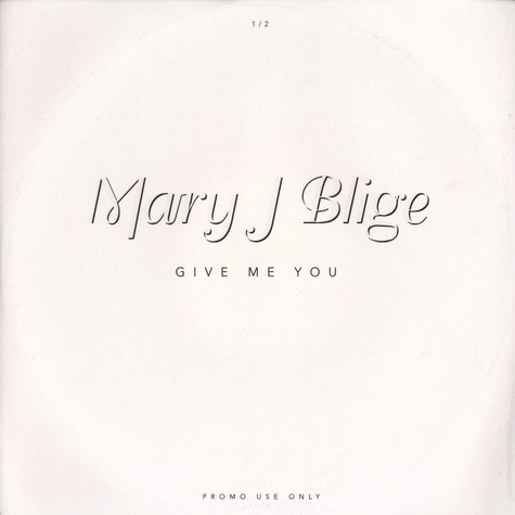Mary J.Blige - Give me you 1/2