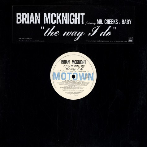 Brian McKnight - The way i do feat. Mr. Cheeks & Baby