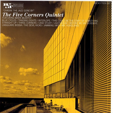 Five Corners Quintet, The - Chasing the jazz gone by