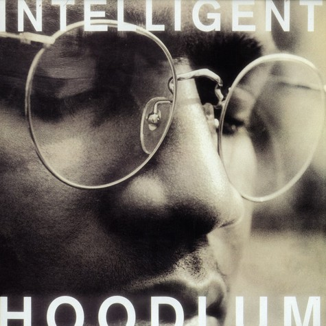 Intelligent Hoodlum (Tragedy Khadafi) - Intelligent Hoodlum