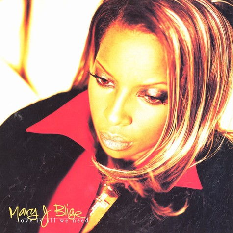 Mary J.Blige - Love is all we need feat. Nas