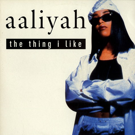 Aaliyah - The thing i like