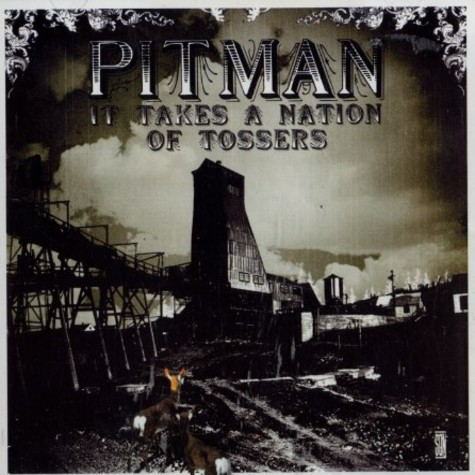 Pitman - It takes a nation of tossers