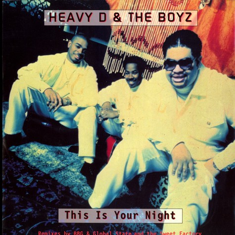 Heavy D. & The Boyz - This Is Your Night