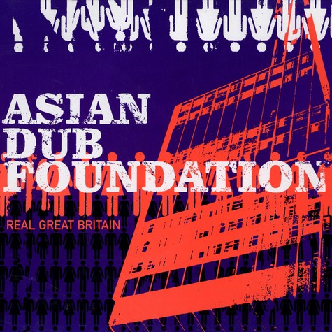 Asian Dub Foundation - Real great britain