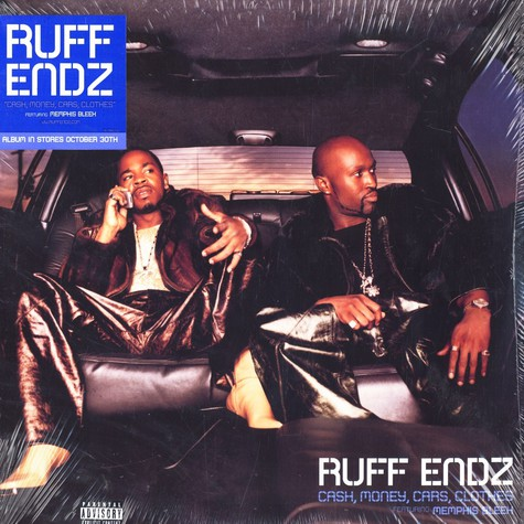 Ruff Endz - Cash money cars clothes feat. Memphis Bleek