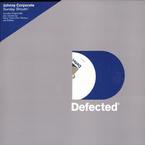 Johnny Corporate - Sunday shoutin' original + remixes