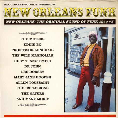 V.A. - New Orleans Funk: The Original Sound Of Funk 1960-75