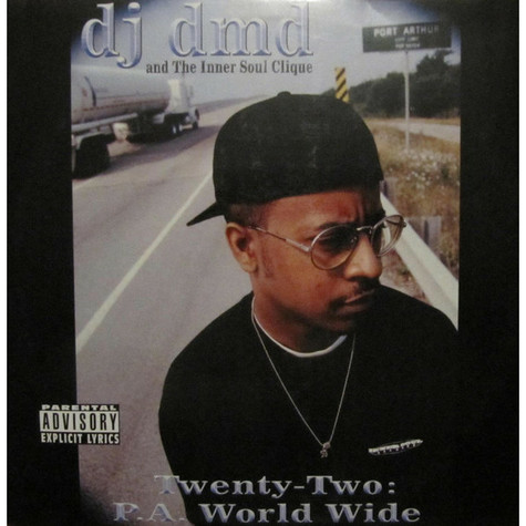 DJ DMD and the Inner Soul Clique - Twenty two: p.a. worldwide