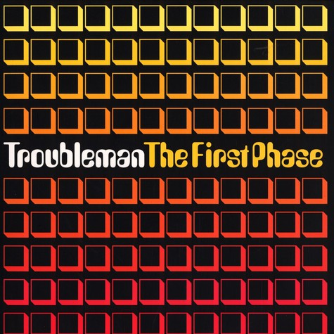 Troubleman - The first phase