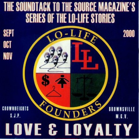 Lo-Life Founders - Love & loyalty - the soundtrack
