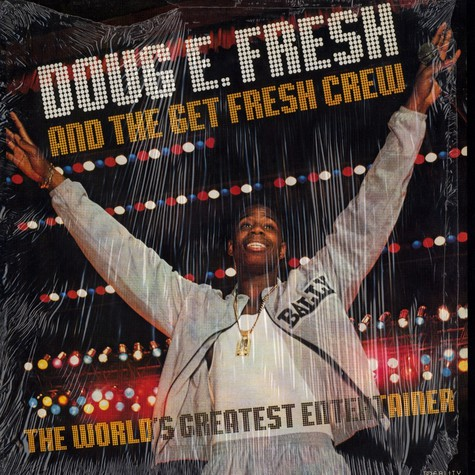 Doug E Fresh - The worlds greatest entertainer