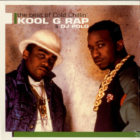 Kool G Rap & D.J. Polo - The Best Of Cold Chillin