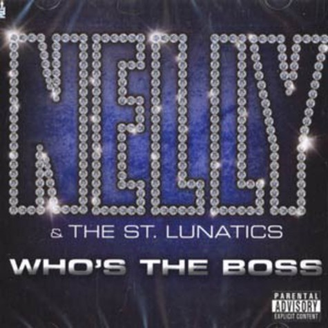 Nelly & The St.Lunatics - Who's the boss