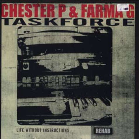 Chester P & Farma G of Taskforce - Life without instructions feat. Louie Blue