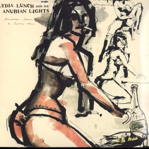 Lydia Lunch with the Anubian Lights - Champagne, cocaine & nicotine stains