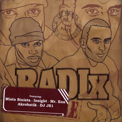 Radix  (Quite Nyce & Seek) - The staple