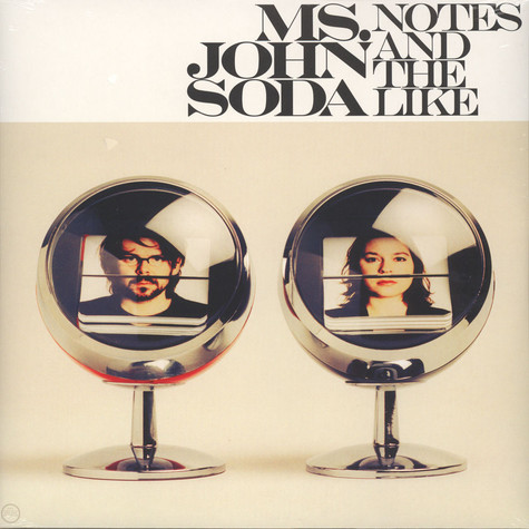 Ms.John Soda (Stefanie Böhm & Micha Acher of The Notwist) - Notes And The Like
