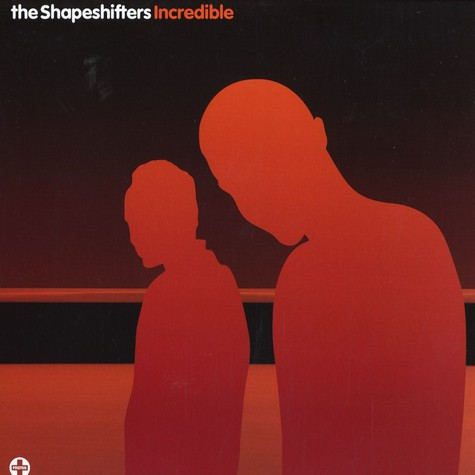 Shapeshifters - Incredible