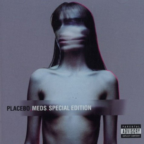 Placebo - Meds special edition