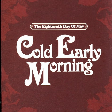 Eighteenth Day Of May, The - Cold early morning