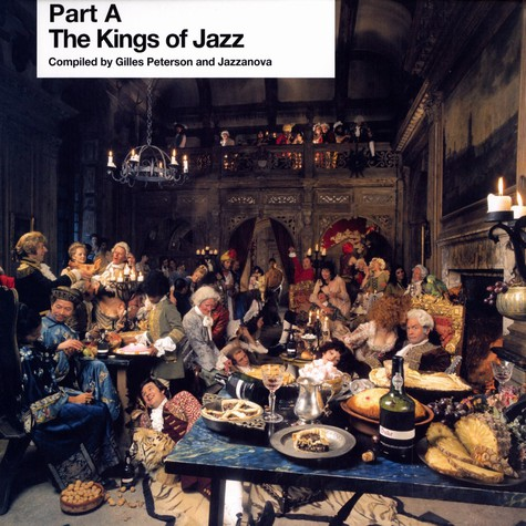 Gilles Peterson & Jazzanova - The Kings Of Jazz Part A