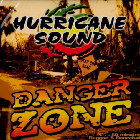 Hurrican Sound - Danger zone