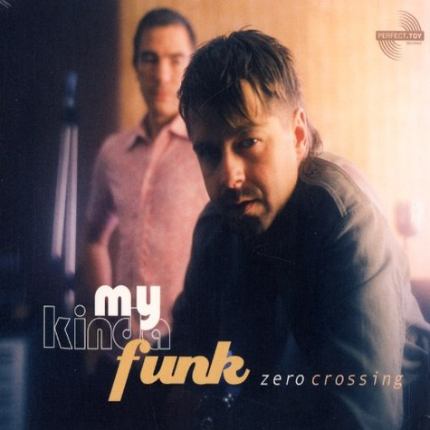 Zero Crossing - My kinda funk EP