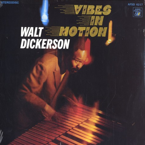 Walt Dickerson - Vibes in motion