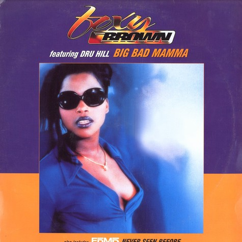 Foxy Brown / EPMD - Big bad mamma / never seen before