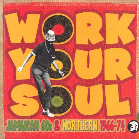 V.A. - Work your soul - Jamaican 60s & Northern 1966-74